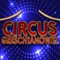 Circus Gerschtanowitz